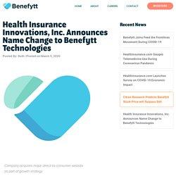HIIQ Changes Its Name to Benefytt Technologies Inc.