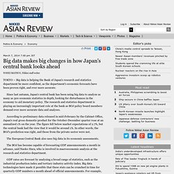 Big data makes big changes in how Japan's central bank looks ahead