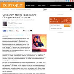 Cell Sanity: Mobile Phones Ring Changes in the Classroom