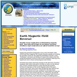 EARTH CHANGES: Magnetic Field Reversal