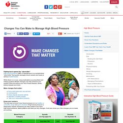 Changes You Can Make to Manage High Blood Pressure
