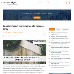 Canada: Expect more changes to Express Entry
