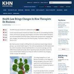 Health Law Brings Changes In How Therapists Do Business