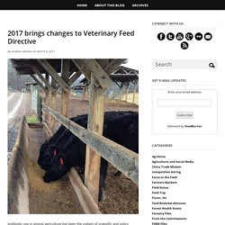 NCAGR_GOV 06/03/17 2017 brings changes to Veterinary Feed Directive