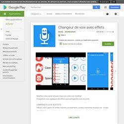 Changeur de voix avec effets – Applications sur GooglePlay