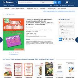 Changez d'alimentation, Henri Joyeux, Livres, LaProcure.com