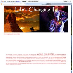 Life's Changing II: Aliens Nórdicos e o Santo Graal - Parte 1