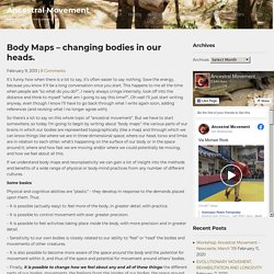 Body Maps – changing bodies in our heads. – Ancestral Movement
