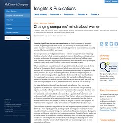 Changing companies' minds about women - McKinsey Quarterly - Organization - Talent