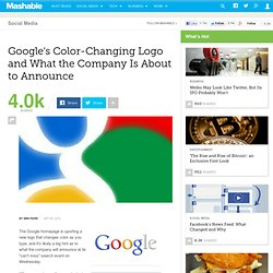 Google's Color-Changing Logo and What the Company Is About to Announce
