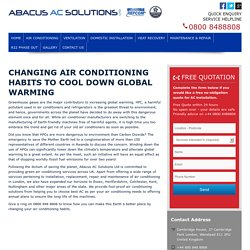 Changing Air Conditioning Habits To Cool Down Global Warming
