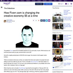 How Fiverr.com is changing the creative economy $5 at a time