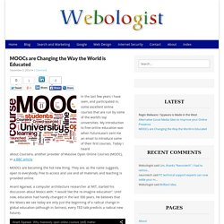 MOOCs are Changing the Way the World is Educated - Webologist