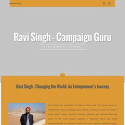 Ravi Singh – Changing the World: An Entrepreneur's Journey