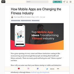 How Mobile Apps are Changing the Fitness Industry