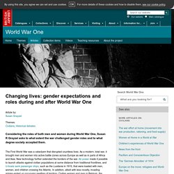 Changing lives: gender expectations and roles during and after World War One