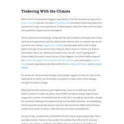 Our Climate is Changing. It's Time to Talk About Geoengineering.