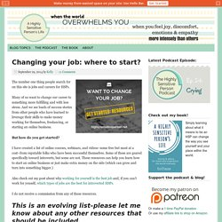Changing your job: where to start? - A Highly Sensitive Person's Life