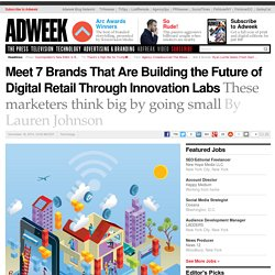 Seven Brands Changing America's Retail Industry With Innovation Labs