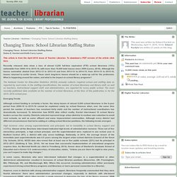 Changing Times: School Librarian Staffing Status
