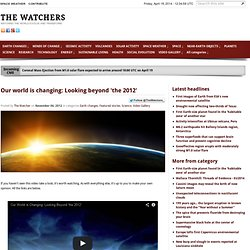 Our world is changing: Looking beyond 'the 2012'