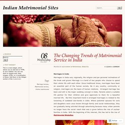 The Changing Trends of Matrimonial Service in India