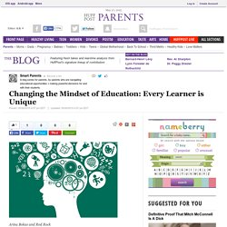 Changing the Mindset of Education: Every Learner is Unique