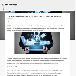 The World is Changing from Ordinary ERP to Cloud ERP Software