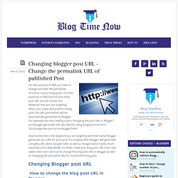 Changing blogger post URL – Change the permalink URL of published Post