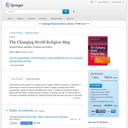 The Changing World Religion Map - Sacred Places, Identities, Practices and