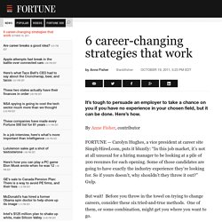 6 career-changing strategies that work