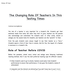 The Changing Role Of Teachers In This Testing Times