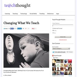 Changing What We Teach