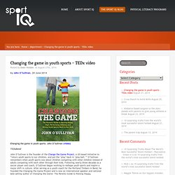 Changing the game in youth sports – TEDx video