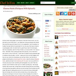 Channa Palak Recipe | Indian Spinach and Chickpeas curry