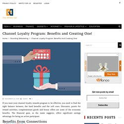 Channel Loyalty Program: Benefits and Creating One!