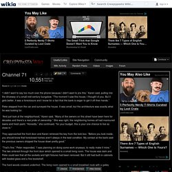 Channel 71 - Creepypasta Wiki - Wikia