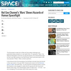 Nat Geo Channel's 'Mars' Shows Hazards of Human Spaceflight
