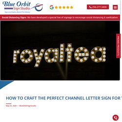 Channel Letter Signs: This Is How You Make Them Perfect!