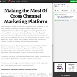 Making the Most Of Cross Channel Marketing Platform