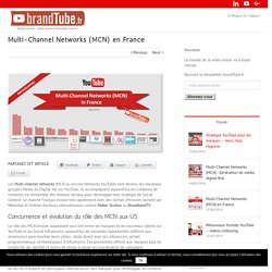 Multi-Channel Networks (MCN) en France - brandTube