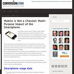 Mobile Is Not a Channel: Multi-Purpose Impact of the Smartphone