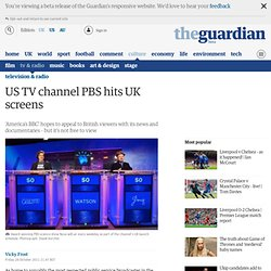 US TV channel PBS hits UK screens