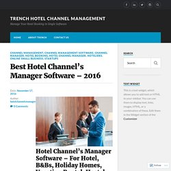 Best Hotel Channel's Manager Software – 2016 – Trench Hotel Channel Management