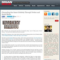 Channeling Our Inner Celebrity Through Twitter and Social Media | PR2.0