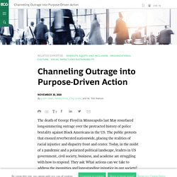 Channeling Outrage into Purpose-Driven Action