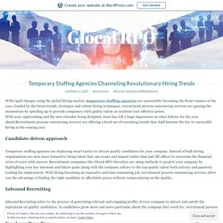Temporary Staffing Agencies Channeling Revolutionary Hiring Trends – Glocal RPO