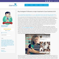 Channeliser - Blog View - Buy Instagram Followers a major important of your business Achi