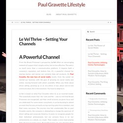 Le Vel Thrive – Setting Your Channels