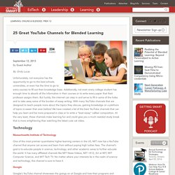 25 Great YouTube Channels for Blended Learning - Getting Smart by Guest Author - engchat, histchat, Online Learning, scichat, sschat, technology, videos, YouTube